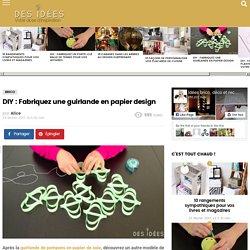 DIY : Fabriquez une guirlande en papier design