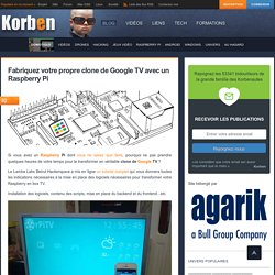 Fabriquez votre propre clone de Google TV avec un Raspberry Pi