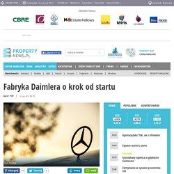 12 VI: Fabryka Daimlera o krok od startu - Tereny inwestycyjne