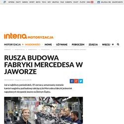 12 VI: Rusza budowa fabryki Mercedesa w Jaworze - motoryzacja.interia.pl