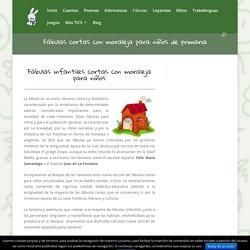 FÁBULAS INFANTILES CORTAS ® Fábulas para niños con moraleja