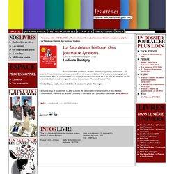 La fabuleuse histoire des journaux lycéens