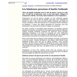 Les fabuleuses pressions d'Amélie Nothomb - Pouvoirs - Frère Albert: Le site des gros patrimoines