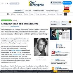 Le fabuleux destin de la limonade Lorina