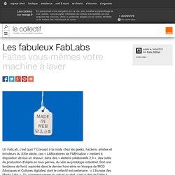 Les fabuleux FabLabs