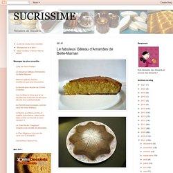 Le fabuleux Gâteau d'Amandes de Belle-Maman