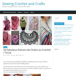 54 Fabuleux Patrons de Chales au Crochet / Tricot