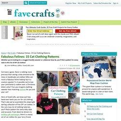 Fabulous Felines: 15 Cat Clothing Patterns