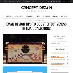 Fabulous Email Design Tips for The Most Effective Email Campaigns