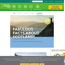 Fabulous facts about Scotland!
