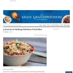 5 Secrets to Making Fabulous Fried Rice