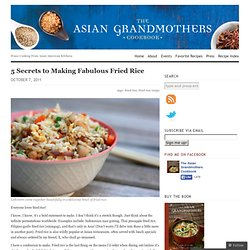 5 Secrets to Making Fabulous Fried Rice
