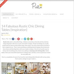 14 Fabulous Rustic Chic Dining Tables {Inspiration}