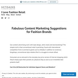 Fabulous Content Marketing Suggestions for Fashion Brands