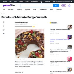 Fabulous 5-Minute Fudge Wreath | Tis The Season