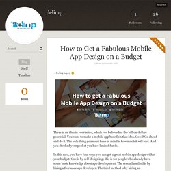 How to Get a Fabulous Mobile App Design on a Budget - delimp