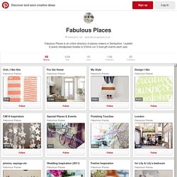 Fabulous Places on Pinterest