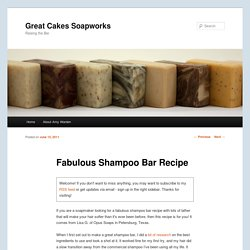 Fabulous Shampoo Bar Recipe