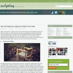Top 10 Fabulous jQuery Sliders for Free- Scriptiny.com