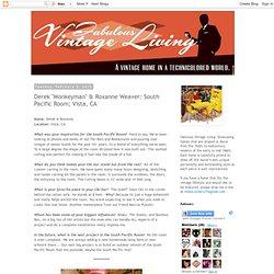 "Derek ""Monkeyman"" & Roxanne Weaver: South Pacific Room; Vista, CA"