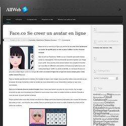 Face.co Se creer un avatar en ligne - Les Outils du Web