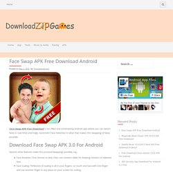 Face Swap APK Free Download Android