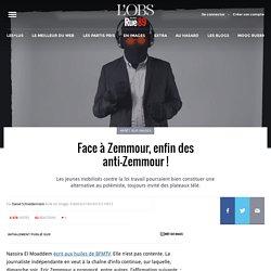 Face à Zemmour, enfin des anti-Zemmour!
