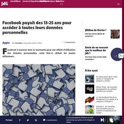 Facebook payait des 13-25 ans pour accéder à toutes leurs données personnelles