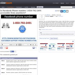 Is Facebook Phone number 1-850-792-2491 accessible from anywhere?