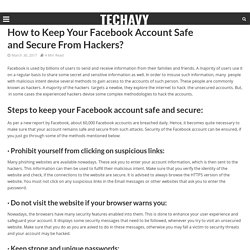 How to Keep Your Facebook Account Safe and Secure From Hackers? - Techavy