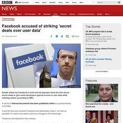 Facebook accused of striking 'secret deals over user data'