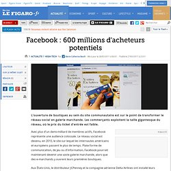 High-Tech : Facebook : 600 millions d'acheteurs potentiels