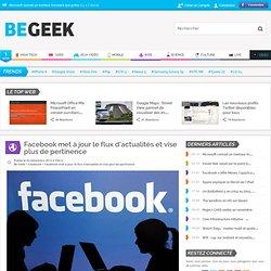 Facebook met à jour le flux d'actualités et vise plus de pertinence