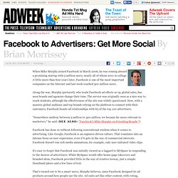 Facebook to Advertisers: Get More Social