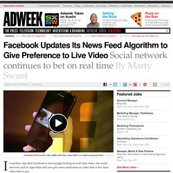 Facebook Updates Its News Feed Algorithm to Give Preference to Live Video