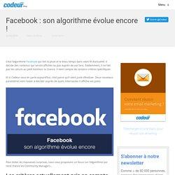 Facebook : son algorithme évolue encore !