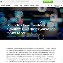 Don't click here: Facebook, algorithms, & articles you're not meant to see