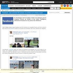 Facebook : voici comment l'IA analyse vos photos sur le réseau social