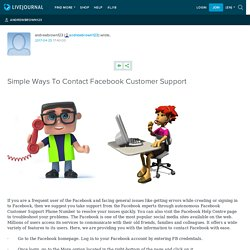 Simple Ways To Contact Facebook Customer Support: andrewbrown123