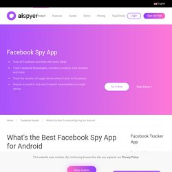What's the Best Facebook Spy App for AndroidFacebook Hacker - Aispyer