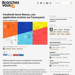 Facebook lance Rooms, son application centrée sur l'anonymat