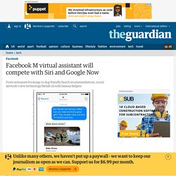 Facebook M virtual assistant will compete with Siri and Google Now
