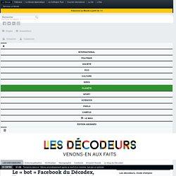 Le «bot» Facebook du Décodex, l'assistant qui vous aide à vérifier l'info en ligne