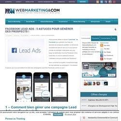 Facebook Lead Ads : 5 Astuces pour générer des prospects !