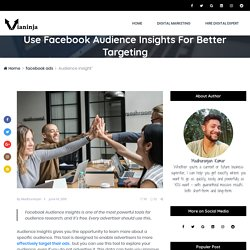 How To Use Facebook Audience Insights For Better Targeting