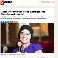 Sinead O'Connor auf Facebook: Werde aufsteigen, wie Phoenix aus der Asche - Leute