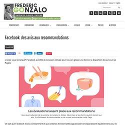 Facebook: des avis aux recommandations