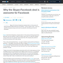 Why the Skype-Facebook deal is awesome for Facebook
