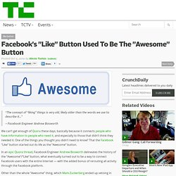 "Facebook's ""Like"" Button Used To Be The ""Awesome"" Button"