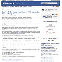 Facebook Becoming Main Source Of Evidence For Divorce Lawyers